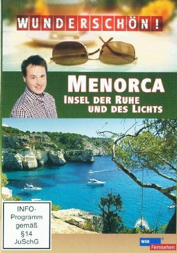 Menorca: Insel der Ruhe und des Lichts