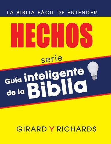 El Libro De Los Hechos (Guia Inteligente De La Biblia)