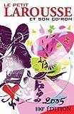 Le Petit Larousse illustré et son CD-ROM - Larousse - 26/08/2004