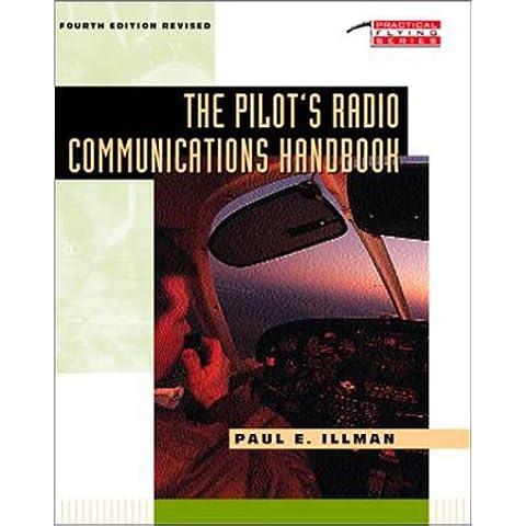 The Pilot's Radio Communications Handbook (Tab Practical Flying Series)