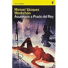«Assassinio a Prado del Rey» e altre storie sordide