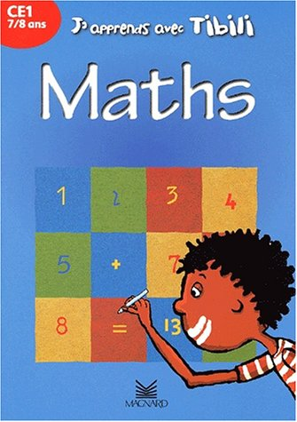 J'apprends avec Tibili : Maths, CE1, 7-8 ans