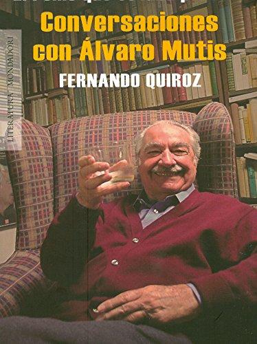 Portada del libro El reino que estaba para mí: Conversaciones con Álvaro Mutis