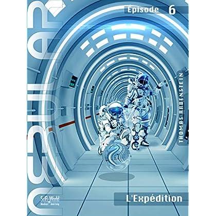 NEBULAR 6 - L'Expédition: Épisode