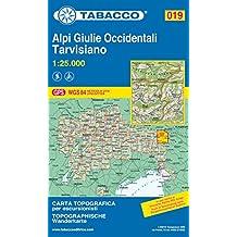 Alpi Giulie Occidentali, Tarvisiano: Wanderkarte Tabacco 019. 1:25000 (Cartes Topograh)