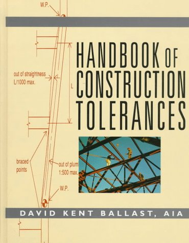 Handbook of Construction Tolerances por David Kent Ballast