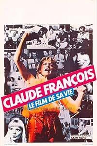 Claude Francois: The Film of His Life Affiche du film Poster Movie Claude Francois: La pellicule de sa vie (27 x 40 In - 69cm x 102cm) Belgian Style A