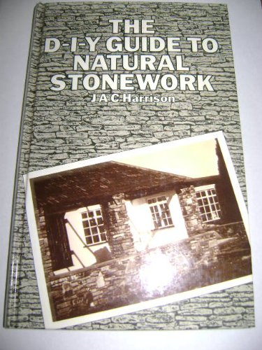 The D-I-Y Guide to Natural Stonework