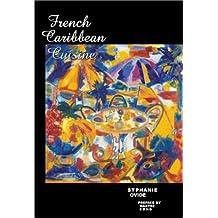 French Caribbean Cuisine