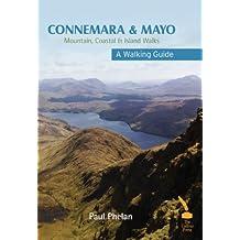 Connemara &  Mayo – A Walking Guide : Mountain, Coastal & Island Walks