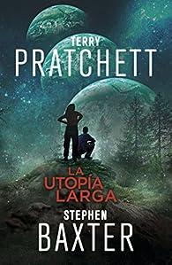 La Utopía Larga par Terry Pratchett