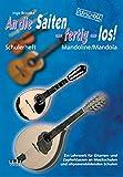 An die Saiten - fertig - los!: Schülerheft Mandoline/Mandola - Ein Lehrwerk für Gitarren- und Zupferklassen an Musikschulen und allgemeinbildenden Schulen