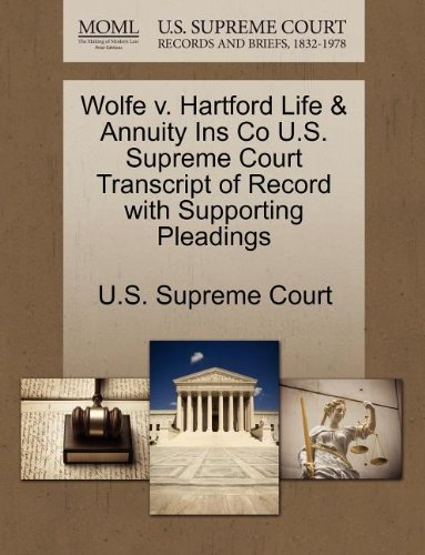 Wolfe v. Hartford Life & Annuity Ins Co U.S. Supreme Court Transcript of Record with Supporting Pleadings