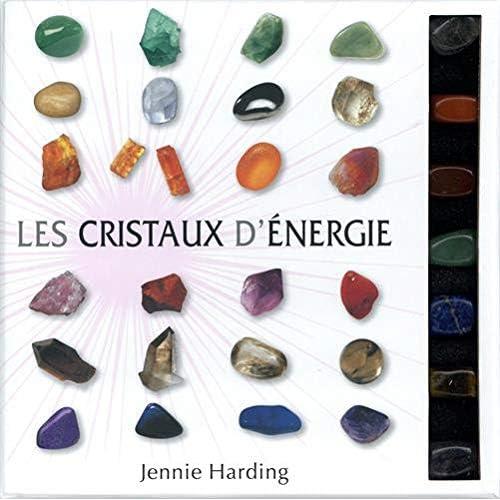 Les cristaux d'énergie : Avec 7 cristaux
