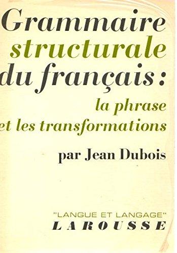 Grammaire Structurale du Francais par J Dubois