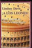 ¡A los leones! La X novela de Marco Didio Falco