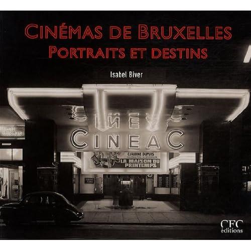 Cinémas de Bruxelles, Portraits et destins