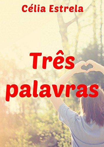 tres-palavras-portuguese-edition