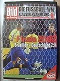 Die Fussball-WM ~ Klassikersammlung 9 ~ Deutsche Triumphe, deutsche Tragödien ~ Finale 2002 ~ Brasilien - Deutschland 2:0  ~ Das Spiel in voller Länge