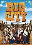 Big city | Bensalah, Djamel. Metteur en scène ou réalisateur