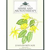 Herbs and Aromatherapy (Culpeper Guides)