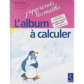 L'album à calculer Maternelle GS