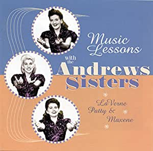 Music Lessons With The Andrews Sisters
