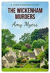 The Wickenham Murders (Marsh & Daughter Book 1)