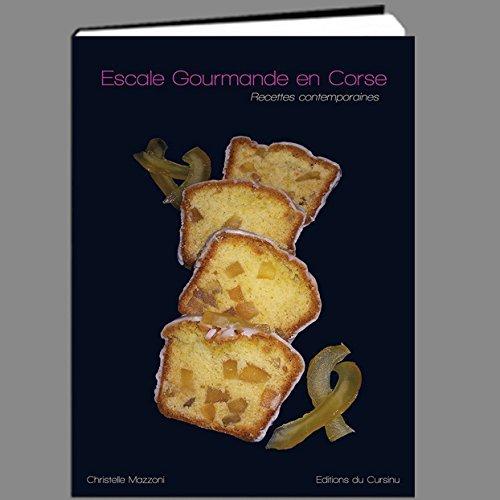 Escale Gourmande en Corse, recettes contemporaines