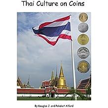 Thai Culture on Coins (English Edition)