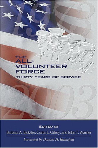 The All- Volunteer Force: Thirty Years of Service by Curtis L. Gilroy (2004-11-29)