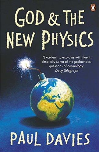 God and the New Physics (Penguin Science) por Paul Davies