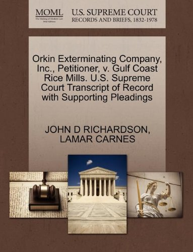 orkin-exterminating-company-inc-petitioner-v-gulf-coast-rice-mills-us-supreme-court-transcript-of-re