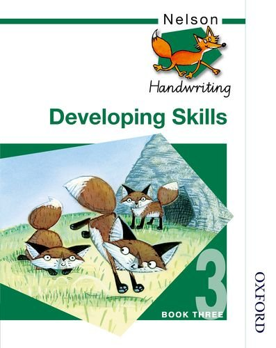 Nelson Handwriting - Pupil Book 3 New Edition (X8): Nelson Handwriting Developing Skills Book 3: Developing Skills Bk. 3