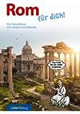 Rom für dich!: Der Reiseführer mit Comics und Rätseln