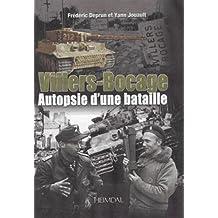 Villers-Bocage: Au Coeur de la Bataille