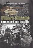 Villers-Bocage, autopsie d'une bataille