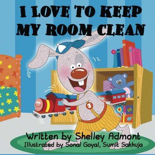 I Love to Keep My Room Clean: Volume 6 (Bedtime stories children's book collection)