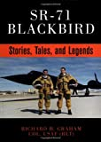 Sr-71 Blackbird: Stories, Tales and Legends