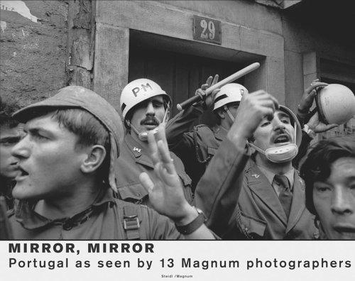"""Mirror, Mirror / Espelho Meu: Portugal as seen by Magnum Photographers / Portugal visto por FotÃgrafos da Magnum: Portugal as Seen by 13 """"Magnum ... / Portugal Visto Por Fotografos Da Magnum"""