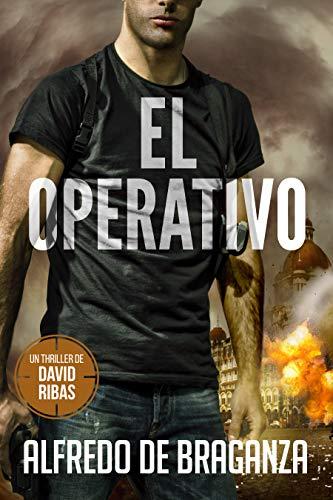 EL OPERATIVO: Un thriller de David Ribas (Thrillers en español nº 1) (Spanish Edition)
