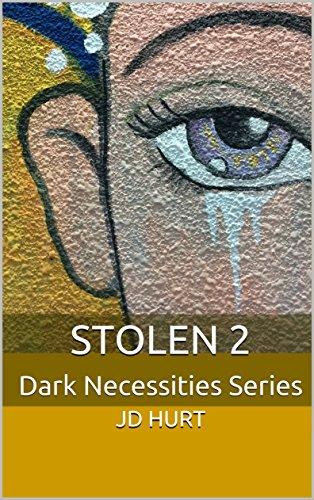 Stolen 2: Dark Necessities Series di [Hurt, JD]