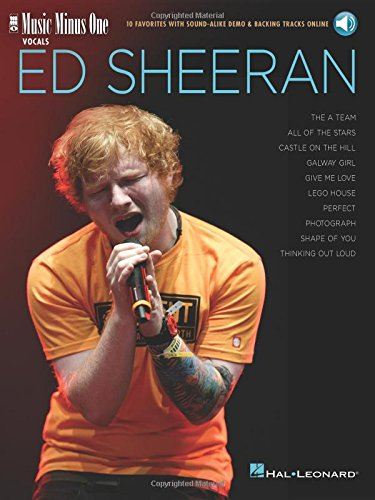 Ed Sheeran: Music Minus One Vocals 10 Favorites with Sound-Alike Demo & Backing Tracks