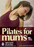 Pilates for Mums - post natal, post pregnancy Pilates with Lindsey Jackson [Reino Unido] [DVD]