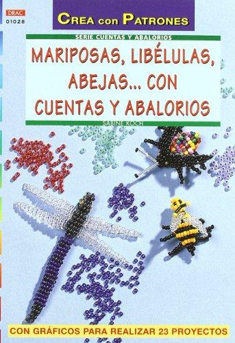 Serie Abalorios nº 28. MARIPOSAS, LIBÉLULAS, ABEJAS. CON CUENTAS Y ABALORIOS