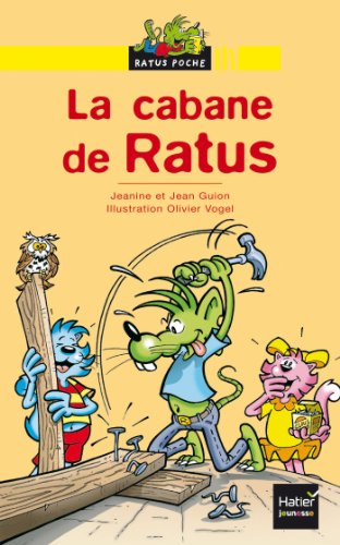La cabane de Ratus (Les aventures du rat vert t. 22) (French Edition ...