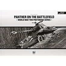 Panther on the Battlefield (World War Two Photobook Series) (English and Hungarian Edition) by Peter Barnaky (2014-07-19)