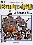 Image de Boule et Bill, T 30 : La Bande à Bill