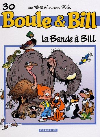 Boule et Bill, T 30 : La Bande à Bill
