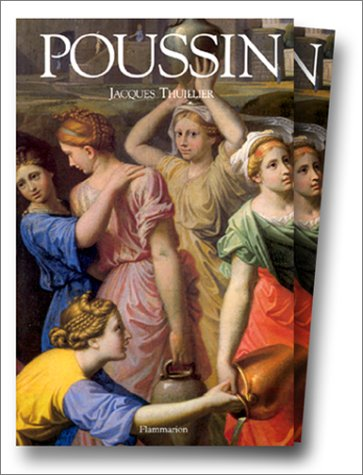 Nicolas Poussin par Jacques Thuillier